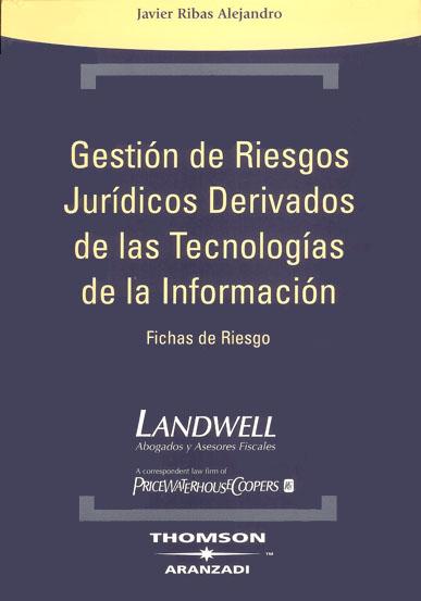 Gestión de riesgos jurídicos derivados de las TIC